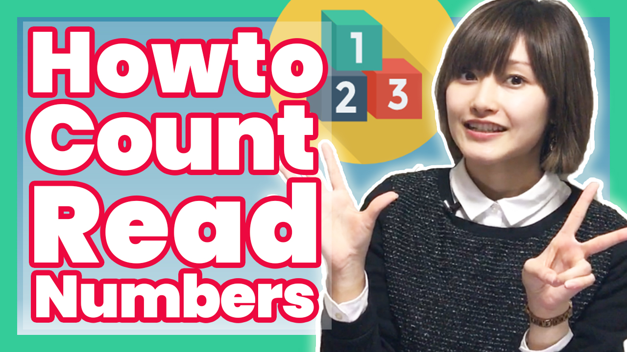 Japanese counting system - How to count & Read the numbers